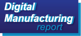Digital Manufacturing Report