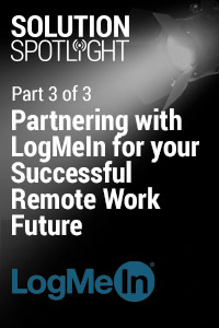 Partnering with LogMeIn for your Successful Remote Work Future