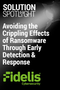 Solution Spotlight Ep 3: Fidelis - Avoiding the Crippling Effects of Ransomware Through Early Detection & Response